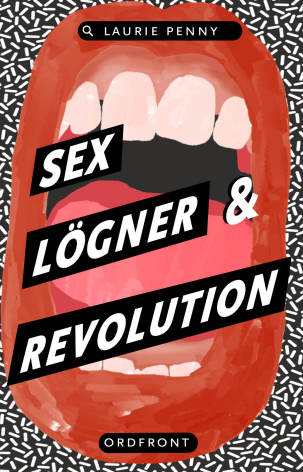 Sex, lögner och revolution