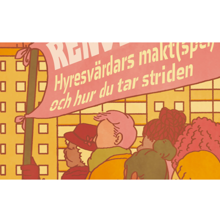 3 april 2019 - Workshop: Så tar du striden mot hyresvärdarnas maktspel